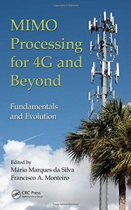 MIMO Processing for 4G and Beyond: Fundamentals and Evolution (Hardcover)-cover