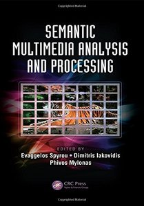 Semantic Multimedia Analysis and Processing (Hardcover)-cover