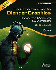 The Complete Guide to Blender Graphics : Computer Modeling and Animation  2/e (Paperback)-cover