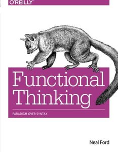 Functional Thinking: Paradigm Over Syntax (Paperback)-cover