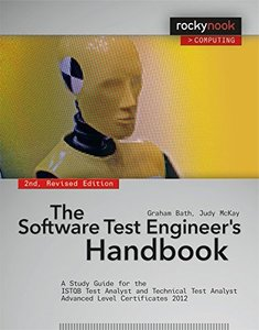 The Software Test Engineer's Handbook: A Study Guide for the ISTQB Test Analyst and Technical Test Analyst Advanced Level Certificates 2012 (Rocky Nook Computing)-cover
