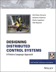 Designing Distributed Control Systems: A Pattern Language Approach (Hardcover)-cover