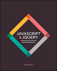 JavaScript and JQuery: Interactive Front-End Web Development (Paperback)-cover