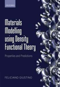 Materials Modelling using Density Functional Theory: Properties and Predictions (Paperback)-cover