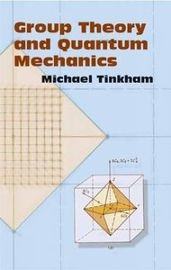 Group Theory and Quantum Mechanics (Paperback)-cover