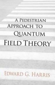 A Pedestrian Approach to Quantum Field Theory (Paperback)-cover