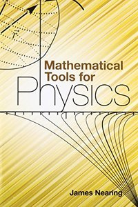 Mathematical Tools for Physics (Paperback)
