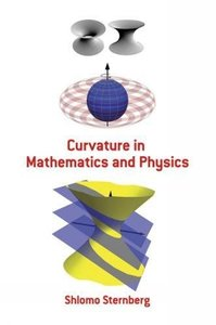 Curvature in Mathematics and Physics (Paperback)-cover
