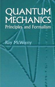Quantum Mechanics: Principles and Formalism (Paperback)-cover