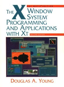 The X Window System: Programming and Applications with Xt, OSF/Motif, 2/e (Paperback)-cover