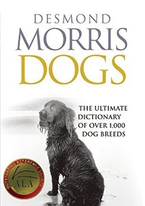 Dogs: The Ultimate Dictionary of Over 1,000 Dog Breeds (Paperback)-cover