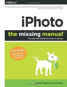 iPhoto: The Missing Manual: 2014 release, covers iPhoto 9.5 for Mac and 2.0 for iOS (Paperback)-cover