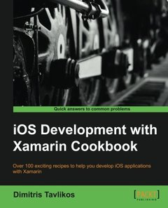 iOS Development with Xamarin Cookbook-cover