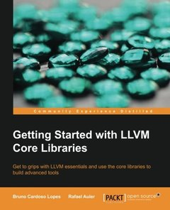 Getting Started with LLVM Core Libraries (Paperback)-cover