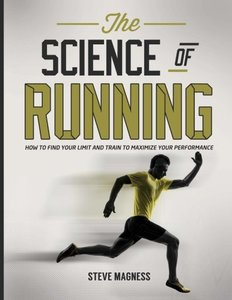 The Science of Running: How to find your limit and train to maximize your performance (Paperback)-cover