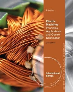 Electric Machines: Principles, Applications, and Control Schematics, 2/e (IE-Paperback)