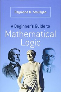 A Beginner's Guide to Mathematical Logic (Paperback)-cover