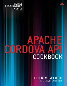 Apache Cordova API Cookbook (Paperback)-cover