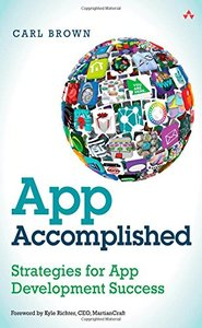 App Accomplished: Strategies for App Development Success (Paperback)-cover