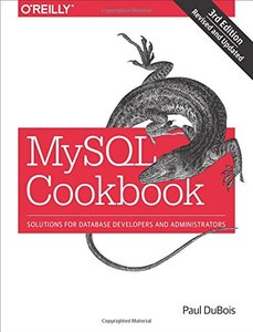 MySQL Cookbook: Solutions for Database Developers and Administrators, 3/e (Paperback)-cover