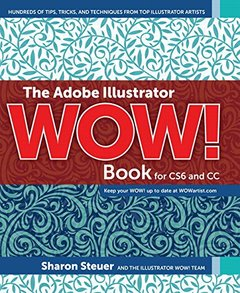 The Adobe Illustrator WOW! Book for CS6 and CC (Paperback)-cover