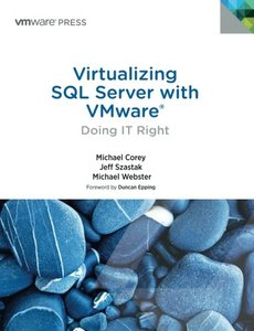 Virtualizing SQL Server with VMware: Doing IT Right (Paperback)-cover