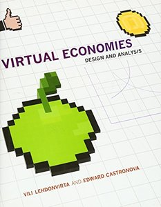 Virtual Economies: Design and Analysis (Hardcover)-cover