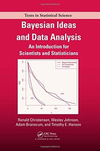 Bayesian Ideas and Data Analysis: An Introduction for Scientists and Statisticians (Hardcover)-cover