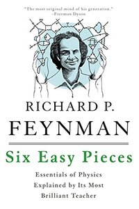 Six Easy Pieces: Essentials of Physics Explained by Its Most Brilliant Teacher, 4/e (Paperback)-cover