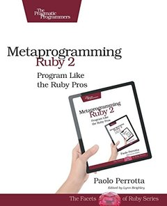 Metaprogramming Ruby 2: Program Like the Ruby Pros (Paperback)-cover