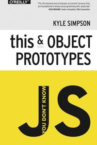 You Don't Know JS: this & Object Prototypes (Paperback)-cover