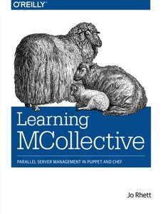 Learning MCollective: Parallel Server Management in Puppet and Chef (Paperback)-cover