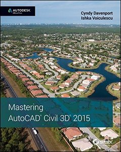 Mastering AutoCAD Civil 3D 2015 : Autodesk Official Press (Paperback)-cover