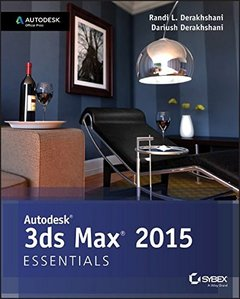 Autodesk 3ds Max 2015 Essentials: Autodesk Official Press (Paperback)-cover