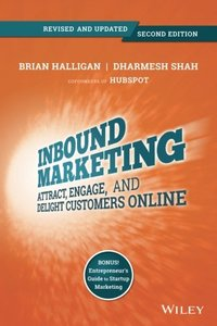 Inbound Marketing : Attract, Engage, and Delight Customers Online, 2/e (Paperback)-cover