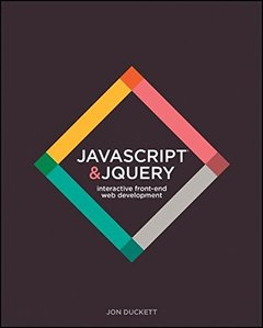 JavaScript & jQuery: Interactive Front-End Web Development (Hardcover)-cover