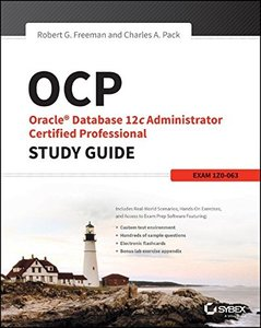 OCP: Oracle Database 12c Administrator Certified Professional Study Guide: Exam 1Z0-063 (Paperback)-cover