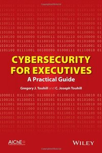 Cybersecurity for Executives: A Practical Guide (Hardcover)-cover