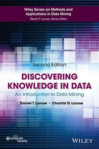 Discovering Knowledge in Data: An Introduction to Data Mining (Wiley Series on Methods and Applications in Data Mining)-cover