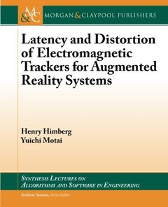 Latency and Distortion of Electromagnetic Trackers for Augmented Reality Systems (Paperback)