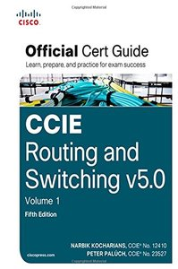 CCIE Routing and Switching v5.0 Official Cert Guide, Volume 1, 5/e (Hardcover)-cover