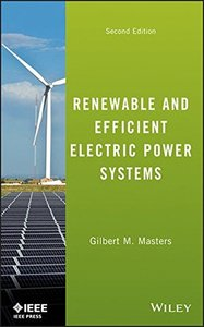 Renewable and Efficient Electric Power Systems, 2/e (Hardcover)-cover
