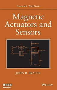 Magnetic Actuators and Sensors, 2/e (Hardcover)