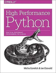 High Performance Python: Practical Performant Programming for Humans (Paperback)-cover