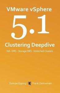 VMware vSphere 5.1 Clustering Deepdive (Volume 1) (Paperback)-cover