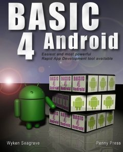 Basic4Android: Rapid App Development for Android (Paperback)-cover