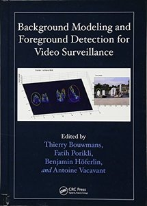 Background Modeling and Foreground Detection for Video Surveillance (Hardcover)-cover