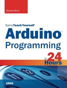 Sams Teach Yourself Arduino Programming in 24 Hours (Paperback)-cover