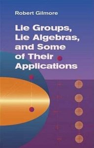 Lie Groups, Lie Algebras, and Some of Their Applications (Paperback)-cover