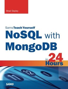 Sams Teach Yourself NoSQL with MongoDB in 24 Hours (Paperback)-cover